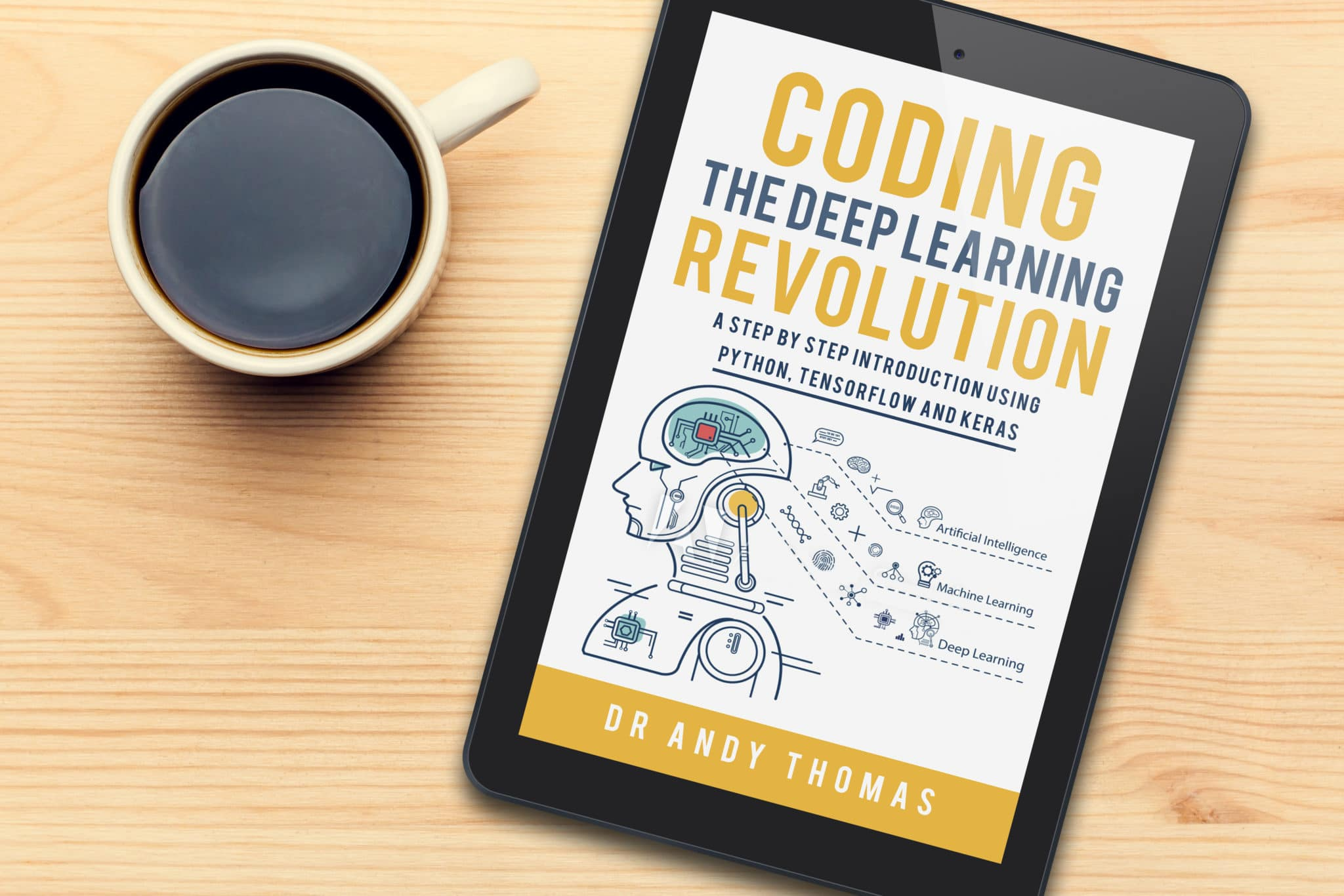 Coding the Deep Learning Revolution eBook - sale